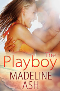 Contemporary Romance The Playboy Madeline Ash